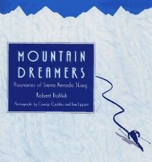 Mountain Dreamers by Robert Frohlich