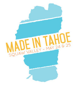 Made in Tahoe Tahoe Culture